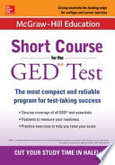 McGraw Hill Education Short Course for the GED Test