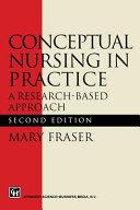 Conceptual Nursing In Practice