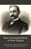 Semi centennial History of West Virginia