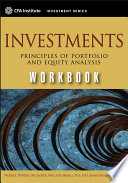 Investments workbook principles of portfolio and equity analysis /