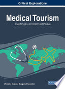 Medical Tourism Breakthroughs In Research And Practice