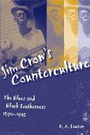 Jim Crow s Counterculture