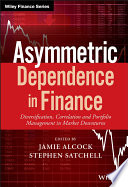 Asymmetric Dependence in Finance