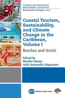 Coastal Tourism, Sustainability, And Climate Change In The Caribbean, Volume I : and its tourism attractions and...