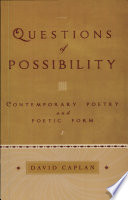 Questions of Possibility  Contemporary Poetry and Poetic Form