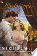 Als De Liefde Brandt