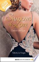 Gebot der Lust - Shadows of Love