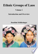 Ethnic Groups of Laos Vol 1