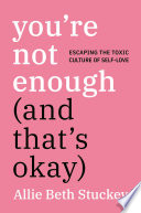 Book You re Not Enough  And That s Okay