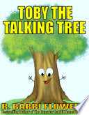 Toby the Talking Tree  A Children s Picture Book