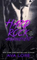 Hard Rock Arrangement (the Lonely Kings, #1)