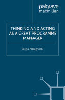 Thinking and Acting as a Great Programme Manager