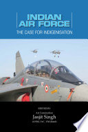 Indian Air Force  The Case for Indigenisation