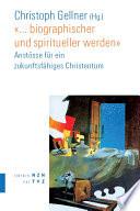 """""""... biographischer und spiritueller werden"""""""