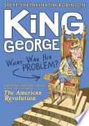 King George  What Was His Problem