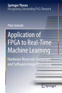 Application of FPGA to Real‐Time Machine Learning