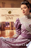 An Unexpected Love  The Broadmoor Legacy Book  2