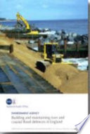 Building and Maintaining River and Coastal Flood Defences in England