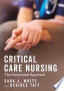 Critical Care Nursing The Humanised Approach