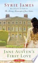 Jane Austen s First Love