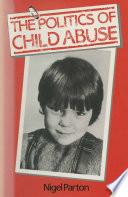 Politics Of Child Abuse