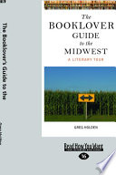 The Booklover's Guide to the Midwest