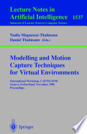 Modelling and Motion Capture Techniques for Virtual Environments