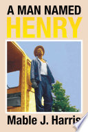 A Man Named Henry