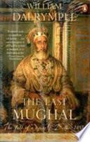 . Last Mughal (P/B) .