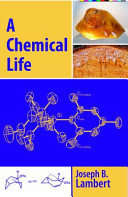 A Chemical Life