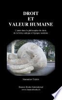 Droit Et Valeur Humaine L Autre Dans La Philosophie Du Droit De La Grece Antique L Epoque Moderne