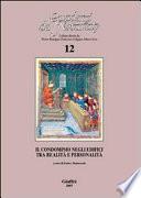 Il condominio negli edifici tra realità e personalità. Atti del Convegno di studi (Bologna, 7-8 ottobre 2005)