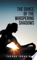 The Dance of the Whispering Shadows