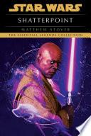 Shatterpoint  Star Wars Legends Book PDF