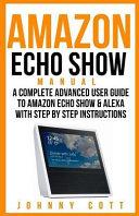 Amazon Echo Show Manual