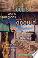 Cults  World Religions  and the Occult