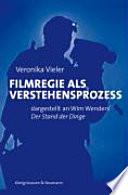 Filmregie als Verstehensprozess