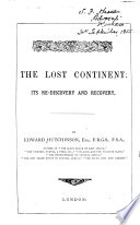 The Lost Continent  i e  Africa  Its Rediscovery and Recovery