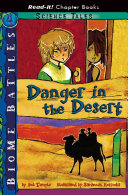 Danger in the Desert