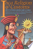 Inca Religion and Customs Mundo Is An Important Source