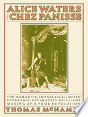 Book Alice Waters and Chez Panisse