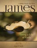 James   Living a Life of Faith