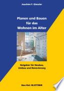 Planen und Bauen f  r das Wohnen im Alter