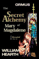 download ebook ormus - the secret alchemy of mary magdalene - revealed, part a pdf epub