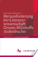 Herausforderung der Literaturwissenschaft: Droste-Hülshoffs 'Judenbuche'