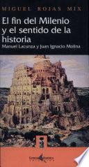 El fin del milenio y el sentido de la historia