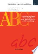 Innovative Forschung - innovative Praxis in der Alphabetisierung und Grundbildung