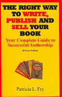 The Right Way to Write  Publish and Sell Your Book
