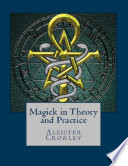 Ebook Magick in Theory and Practice Epub Aleister Crowley Apps Read Mobile