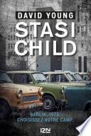 Stasi Child : règle et la confiance, un luxe....